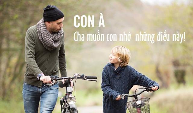 7 điều cha đúc kết cả đời để dạy con, câu thứ 6 vận vào ai cũng đúng, muốn nên người thì đừng bao giờ quên - Ảnh 1.